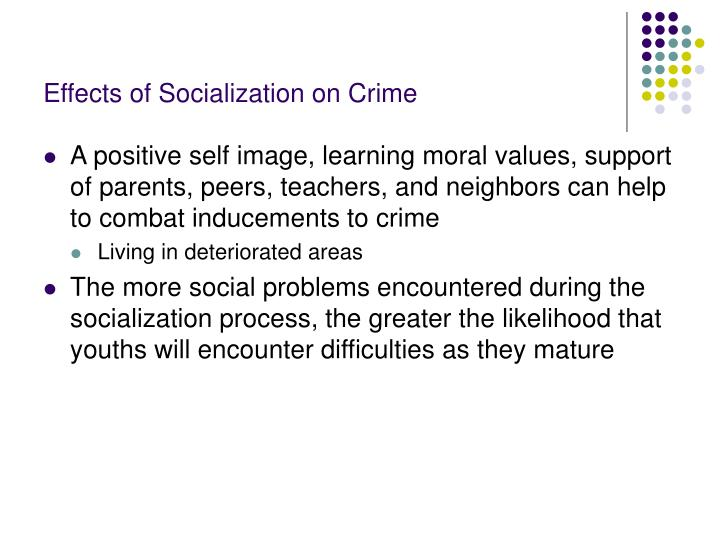 Effects of Socialization on Crime