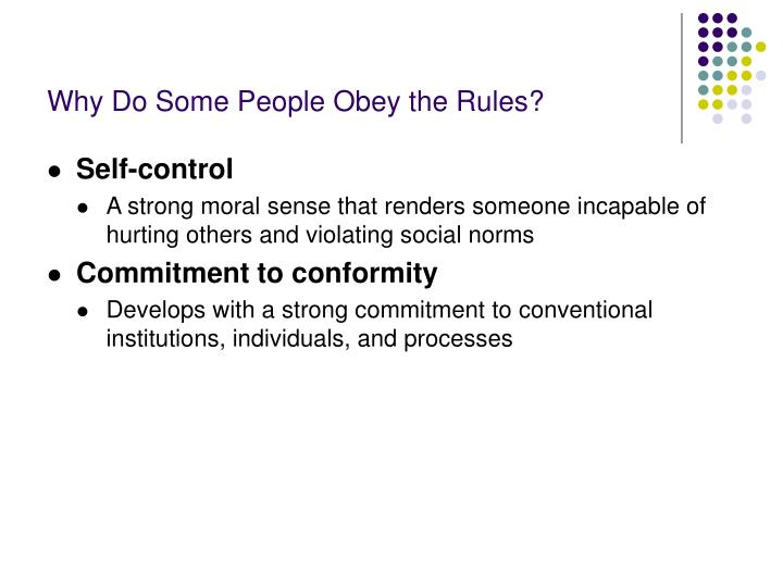 Why Do Some People Obey the Rules?