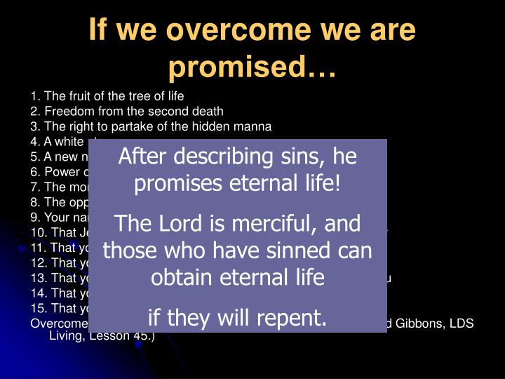 If we overcome we are promised…