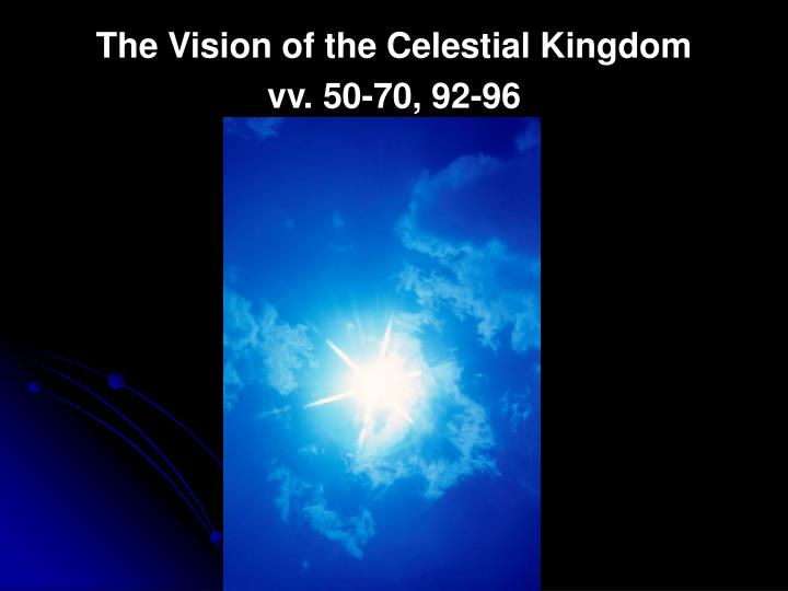 The Vision of the Celestial Kingdom