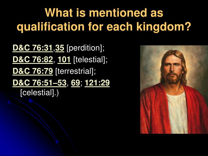 What is mentioned as qualification for each kingdom?