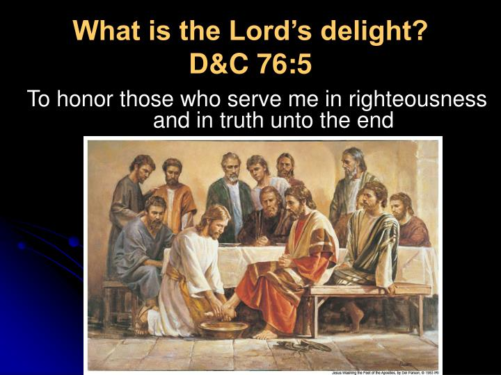 What is the Lord's delight?