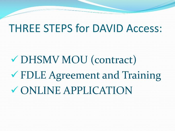 THREE STEPS for DAVID Access: