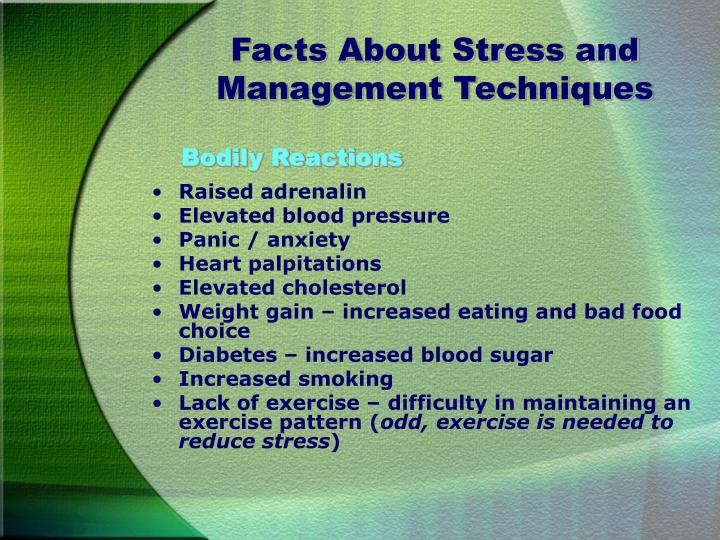 Facts about stress and management techniques