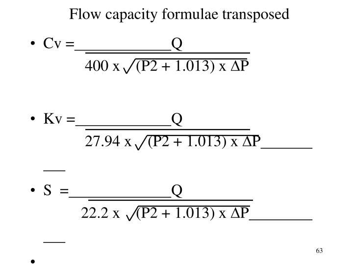 Flow capacity formulae transposed