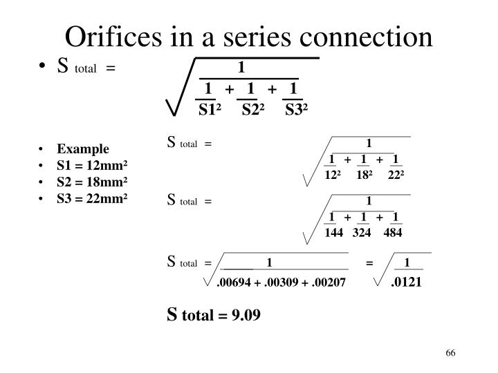 Orifices in a series connection