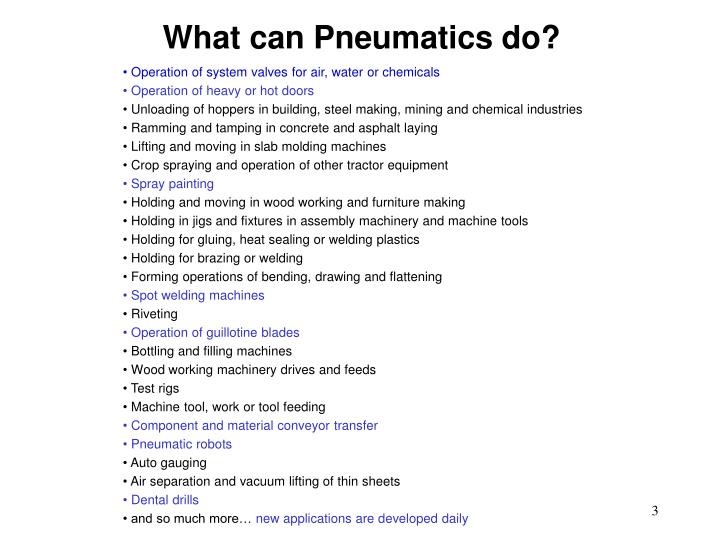 What can pneumatics do