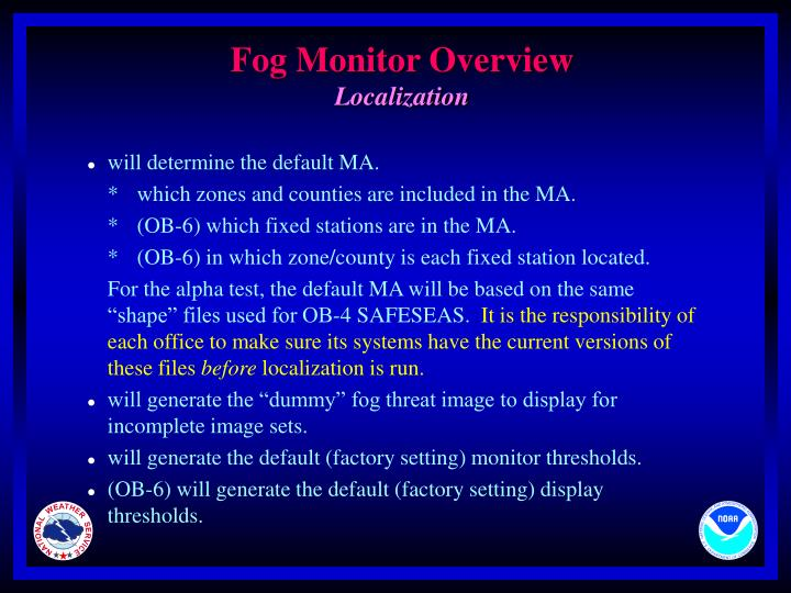 Fog Monitor Overview