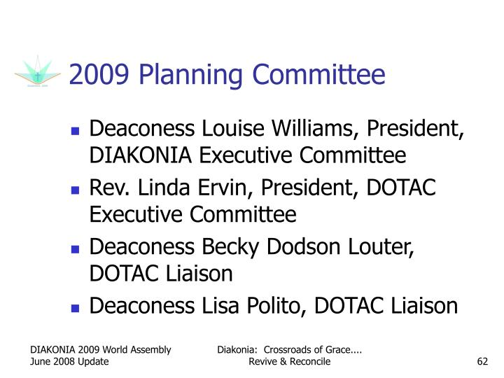 2009 Planning Committee