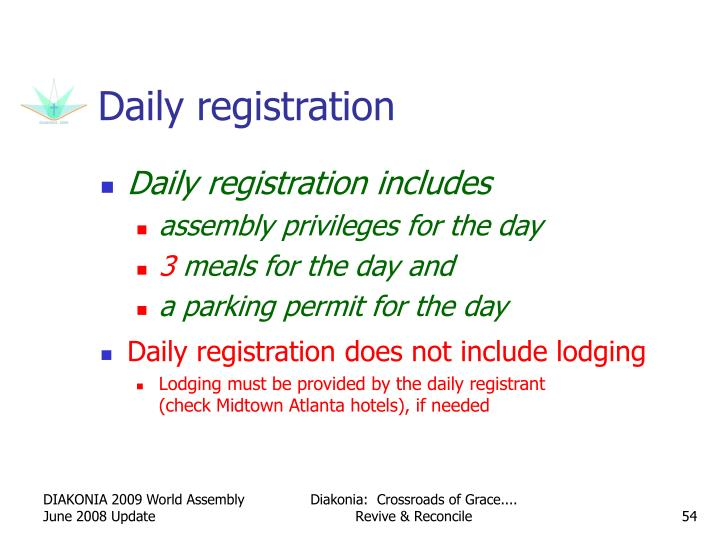Daily registration
