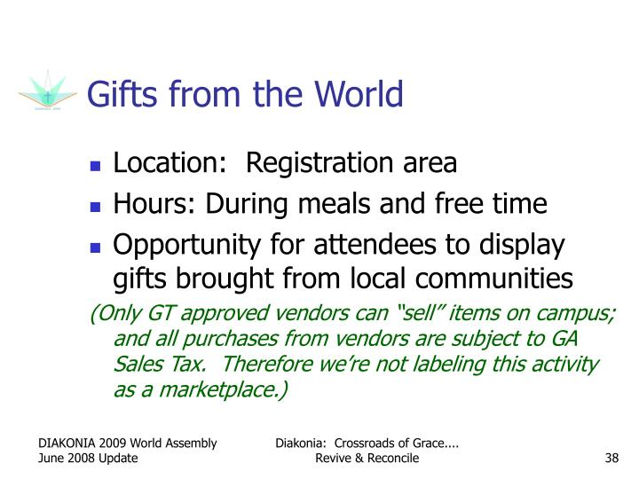 Gifts from the World