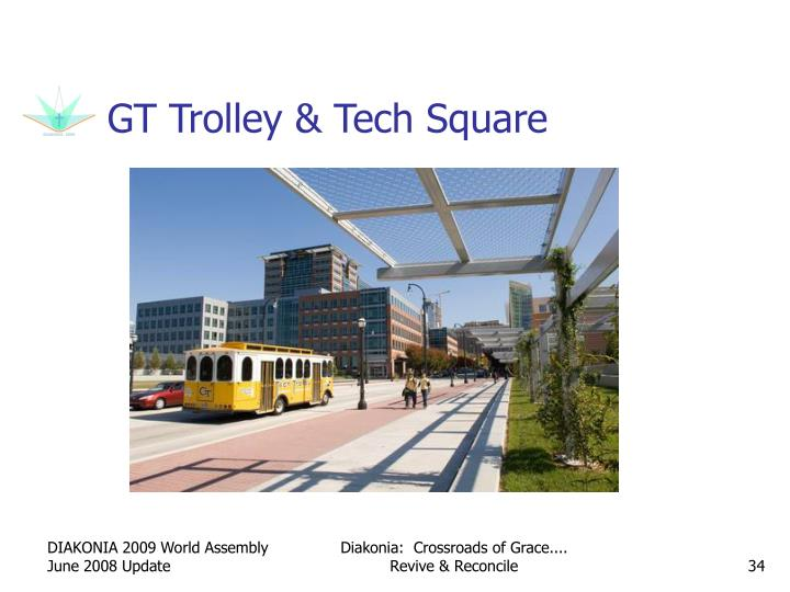 GT Trolley & Tech Square