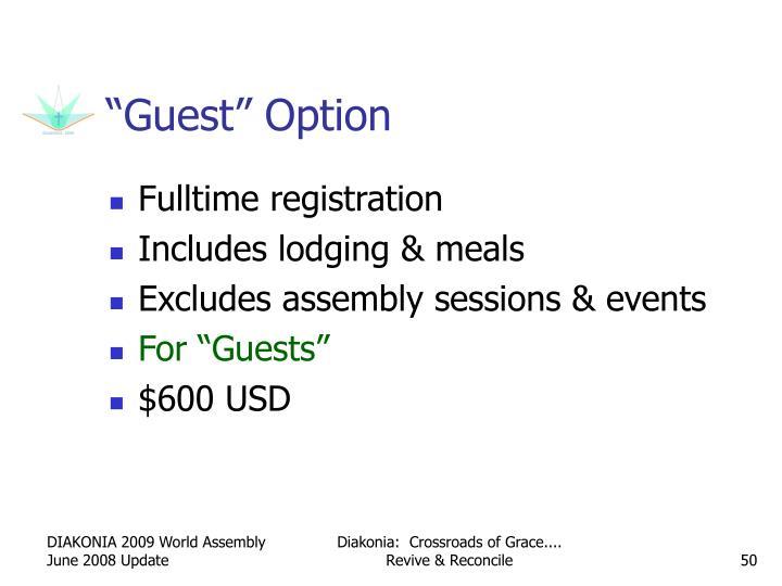 """""""Guest"""" Option"""