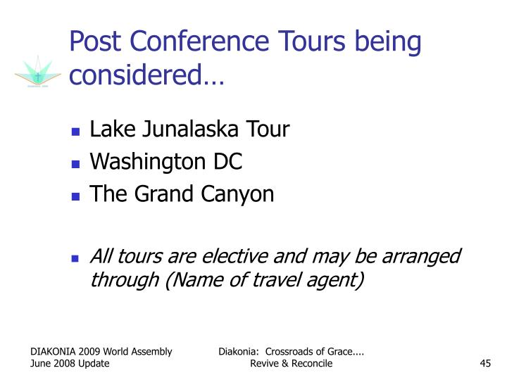 Post Conference Tours being considered…
