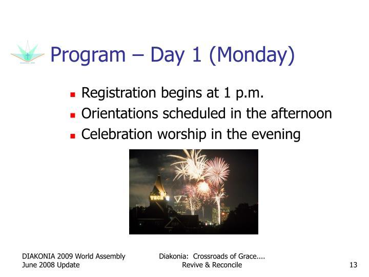 Program – Day 1 (Monday)