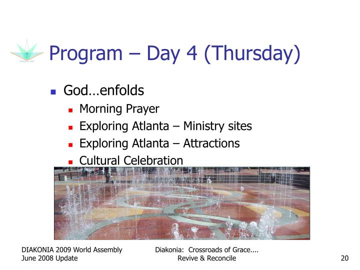 Program – Day 4 (Thursday)