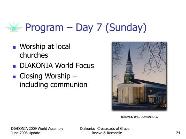 Program – Day 7 (Sunday)