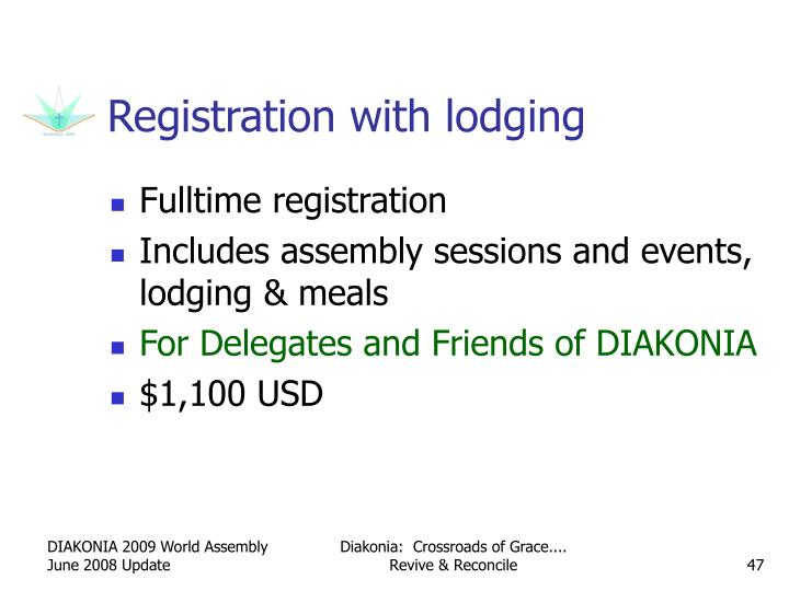 Registration with lodging