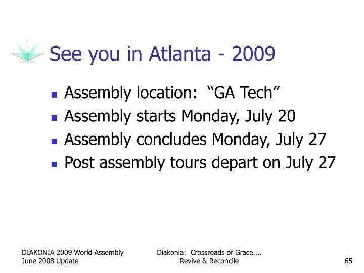 See you in Atlanta - 2009