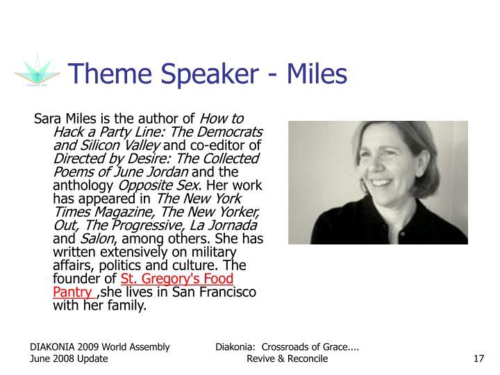 Theme Speaker - Miles