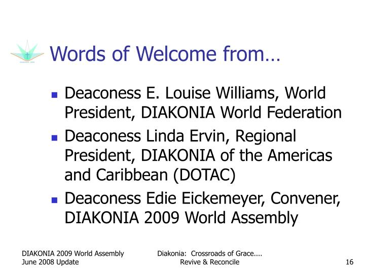 Words of Welcome from…