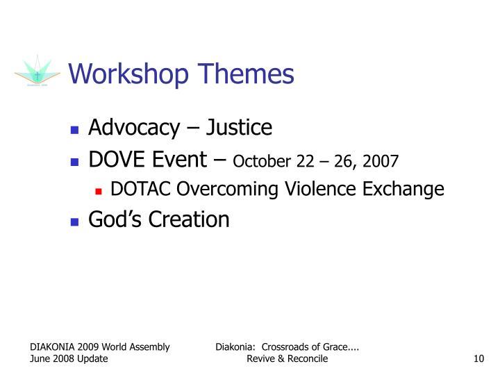 Workshop Themes