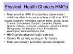 physical health choices hmos