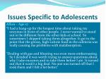 issues specific to adolescents