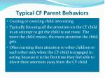 typical cf parent behaviors