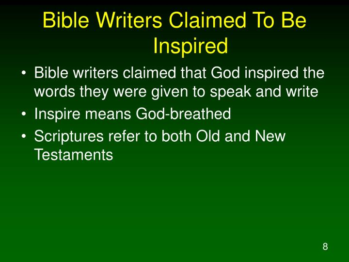 Bible Writers Claimed To Be Inspired