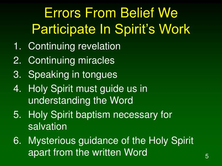 Errors From Belief We Participate In Spirit's Work