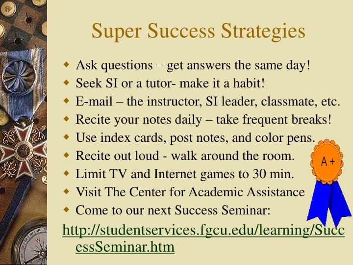 Super Success Strategies