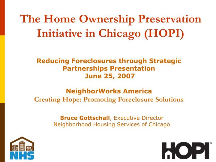 the home ownership preservation initiative in chicago hopi n.