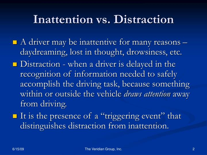 Inattention vs distraction