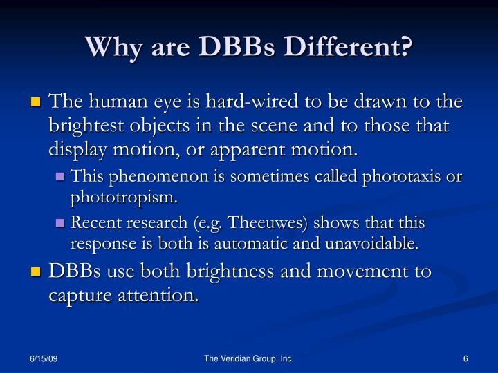 Why are DBBs Different?