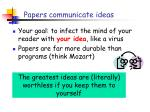 papers communicate ideas