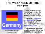 the weakness of the treaty