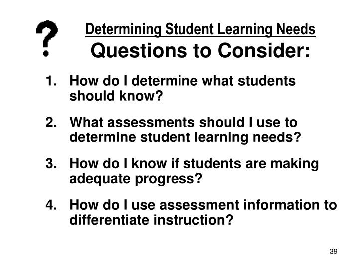 Determining Student Learning Needs