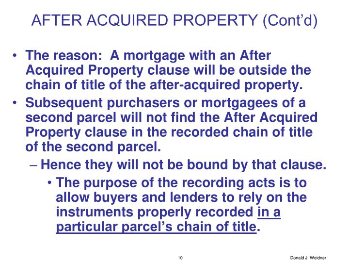 AFTER ACQUIRED PROPERTY (Cont'd)