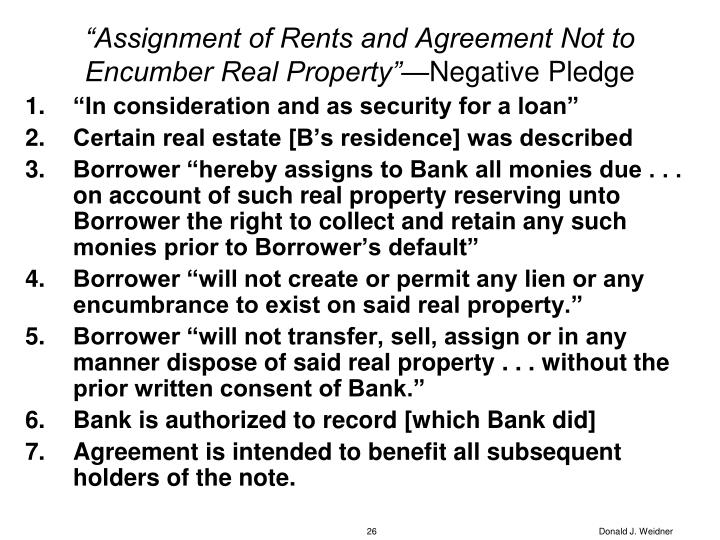 """""""Assignment of Rents and Agreement Not to Encumber Real Property""""—"""
