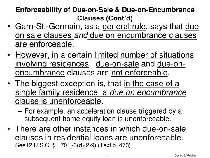 Enforceability of Due-on-Sale & Due-on-Encumbrance Clauses (Cont'd)