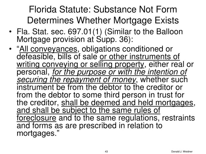 Florida Statute: Substance Not Form Determines Whether Mortgage Exists