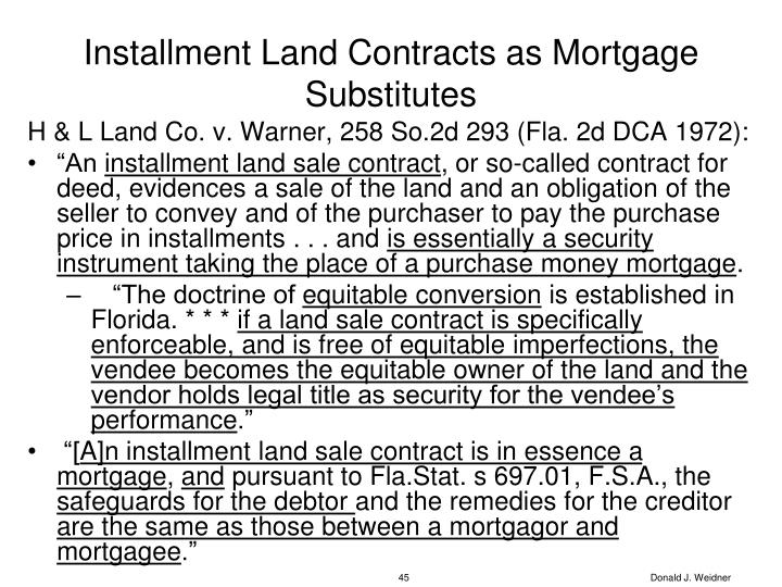 Installment Land Contracts as Mortgage Substitutes