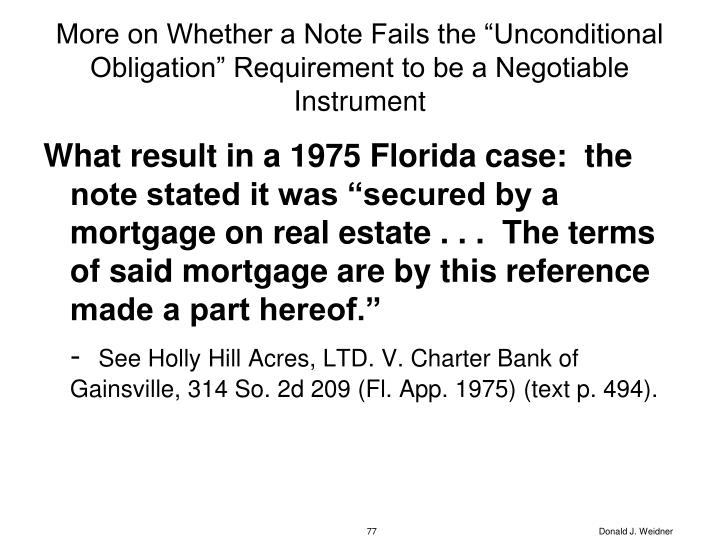 """More on Whether a Note Fails the """"Unconditional Obligation"""" Requirement to be a Negotiable Instrument"""