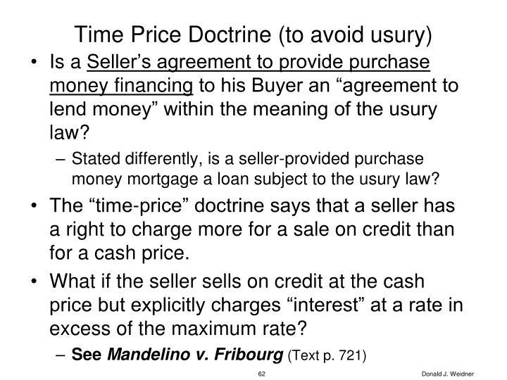 Time Price Doctrine (to avoid usury)