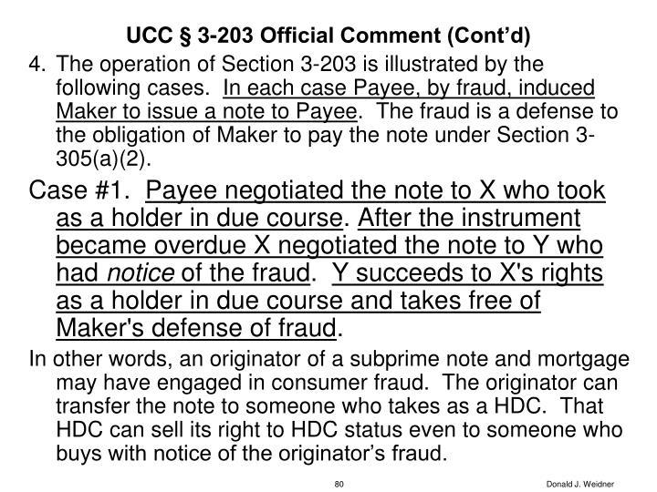 UCC § 3-203 Official Comment (Cont'd)