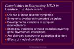 complexities in diagnosing mdd in children and adolescents