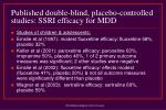 published double blind placebo controlled studies ssri efficacy for mdd