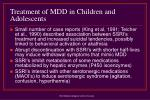 treatment of mdd in children and adolescents