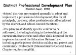 district professional development plan updated august 2000
